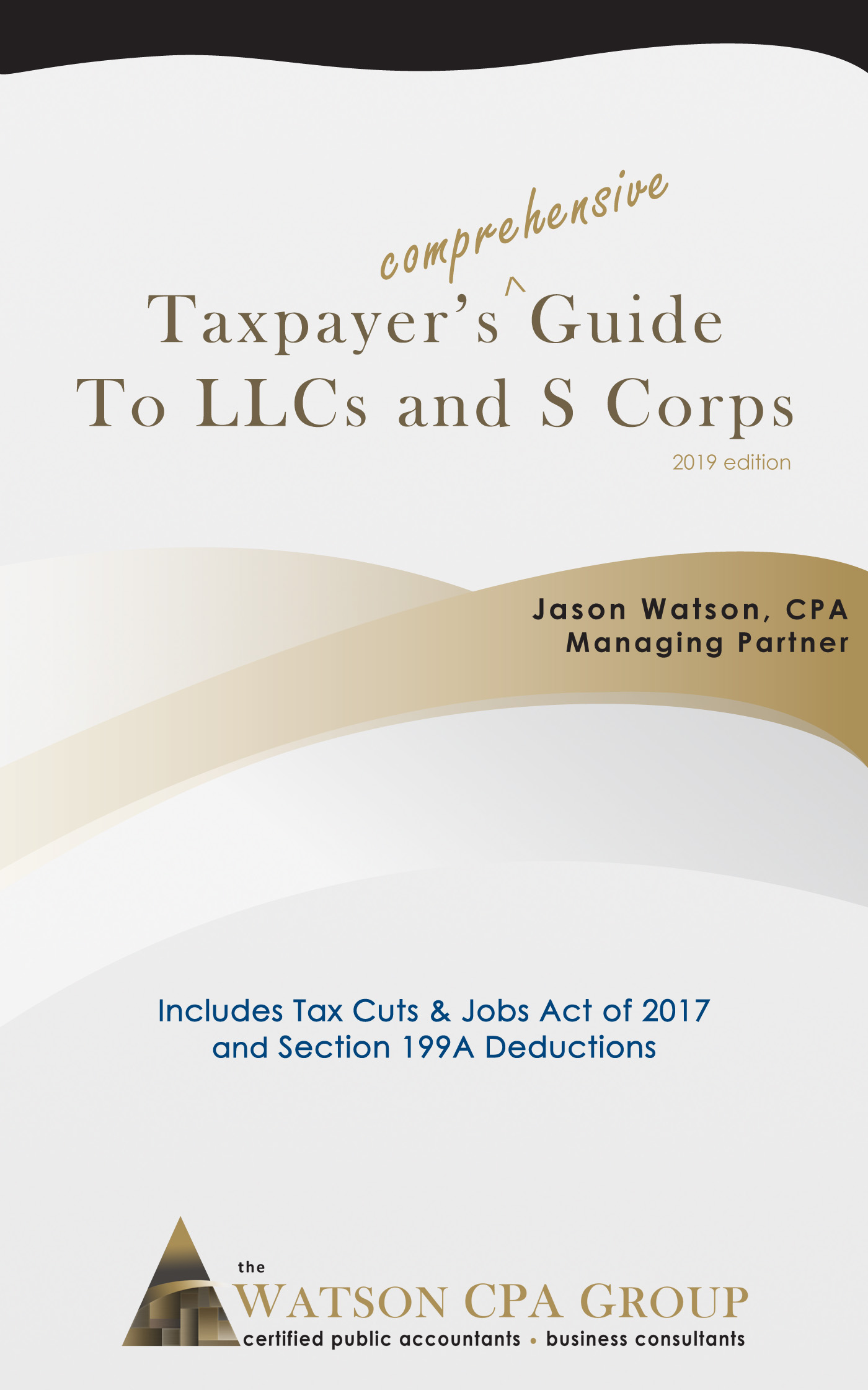 Qualified Business Income Deduction 2020.S Corp Benefits Avoid Self Employment Taxes Watson Cpa Group